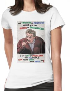 The Tradition of Festivus Begins with the Airing of Grievances... Womens Fitted T-Shirt