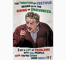 The Tradition of Festivus Begins with the Airing of Grievances... Unisex T-Shirt