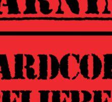 Hardcore Belieber Sticker