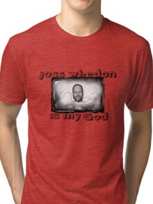 joss whedon is my god Tri-blend T-Shirt