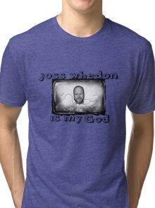 joss whedon is my god Tri-blend T-Shirt