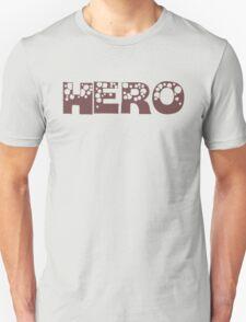 HERO IN A TEE Unisex T-Shirt