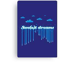 Swe(a)t Dreams Canvas Print