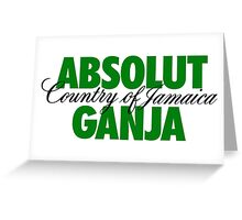 Absolut Ganja Greeting Card
