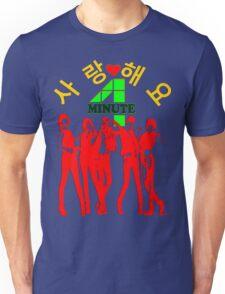 ㋡♥♫SaRangHaeYo(Love) Hot Fabulous K-Pop Girl Group-4Minute Clothing & Stickers♪♥㋡ Unisex T-Shirt