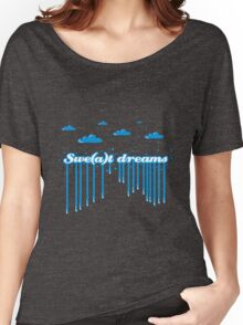 Swe(a)t Dreams Women's Relaxed Fit T-Shirt