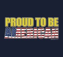 Proud To Be American - 4th July Kids Clothes