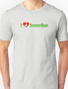 I Love Bunnies Unisex T-Shirt