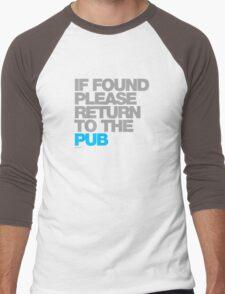 If Found Please Return To The Pub Men's Baseball ¾ T-Shirt