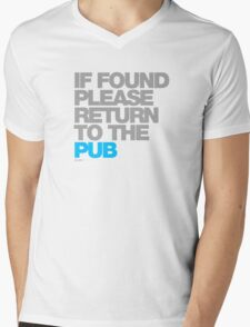 If Found Please Return To The Pub Mens V-Neck T-Shirt