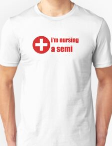 Im Nursing A Semi T-Shirt