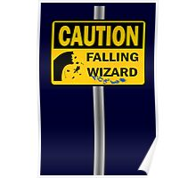 Caution: Falling Wizard Poster
