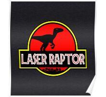 Laser Raptor Poster