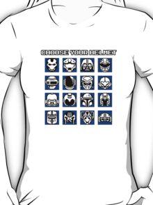 Choose Your Helmet T-Shirt