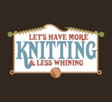 more knitting less whining knitting needles by BigMRanch
