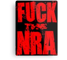 Fuck the NRA Metal Print