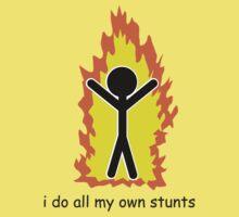 I Do All My Own Stunts Baby Tee