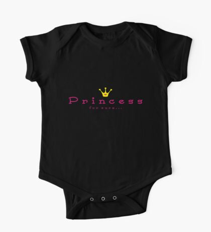 Princess for sure One Piece - Short Sleeve
