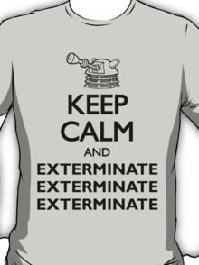 Dalek Keep Calm & Exterminate... T-Shirt