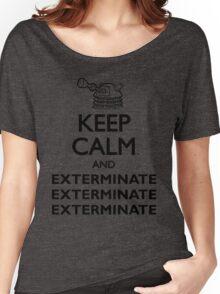 Dalek Keep Calm & Exterminate... Women's Relaxed Fit T-Shirt