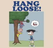 Hang Loose! by JonsCrazyShirts