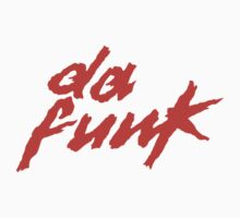 ''Da Funk'' by DaCompany