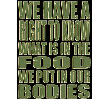 Our Bodies Our Food - Monsanto Photographic Print