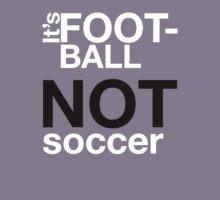 Football Not Soccer by BrownBatch