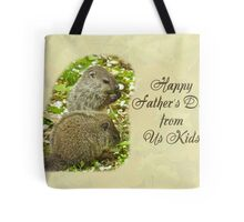 Happy Father's Day Greeting Card - Baby Groundhogs Tote Bag