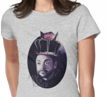 I AM YOUR KING! Womens Fitted T-Shirt