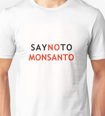 Make a Stand to Monsanto Unisex T-Shirt