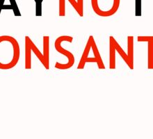 Make a Stand to Monsanto Sticker