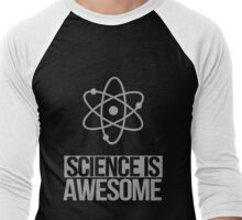 Excuse Me While I Science: Science Is Awesome Men's Baseball ¾ T-Shirt