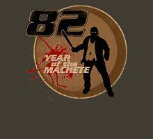 Year Of The Machete Unisex T-Shirt