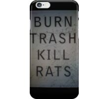BVRN//TRASH//KILL//RATS iPhone Case/Skin