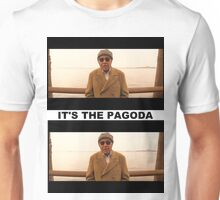 It's the PAGODA - Mr. Pagoda Unisex T-Shirt