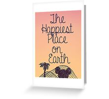 Happiest Place on Earth Greeting Card