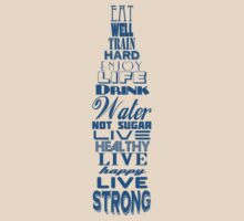 Live Strong by Benjamin Whealing
