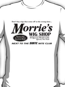 Morrie's Wig Shop (Black Print) T-Shirt