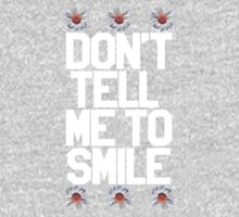 Don't Tell Me To Smile - White Kids Clothes