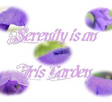 Serenity is An Iris Garden by aprilann