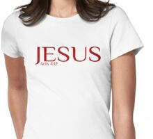 Acts 4:12 Womens Fitted T-Shirt