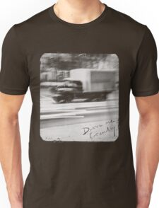 Drive me friendly 2 (for dark clothes) Unisex T-Shirt