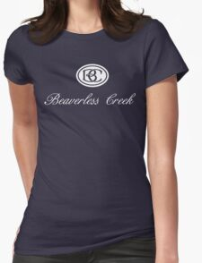 Beaverless Creek Womens Fitted T-Shirt