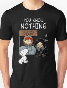 You Know Nothing Unisex T-Shirt