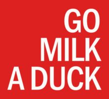 This Gun For Hire - Go Milk A Duck by scatman