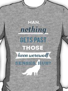 Teen Werewolf Senses T-Shirt