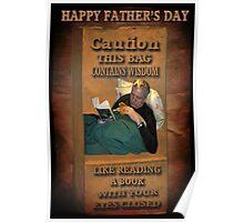 ╭∩╮( º.º )╭∩╮ CAUTION-WISDOM-HAPPY FATHER'S DAY PICTURE/CARD╭∩╮( º.º )╭∩╮  Poster