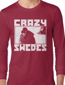 Crazy Swedes (White Print) Long Sleeve T-Shirt
