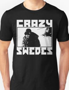 Crazy Swedes (White Print) T-Shirt